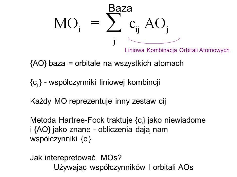 Baza {AO} baza = orbitale na wszystkich atomach