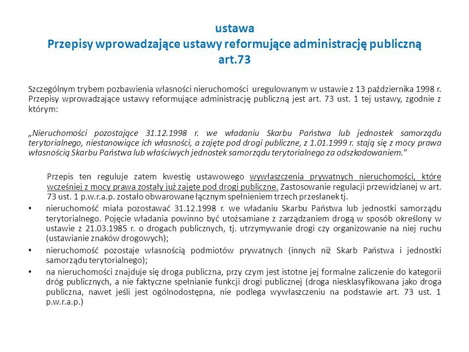 ustawa Przepisy wprowadzające ustawy reformujące administrację publiczną art.73