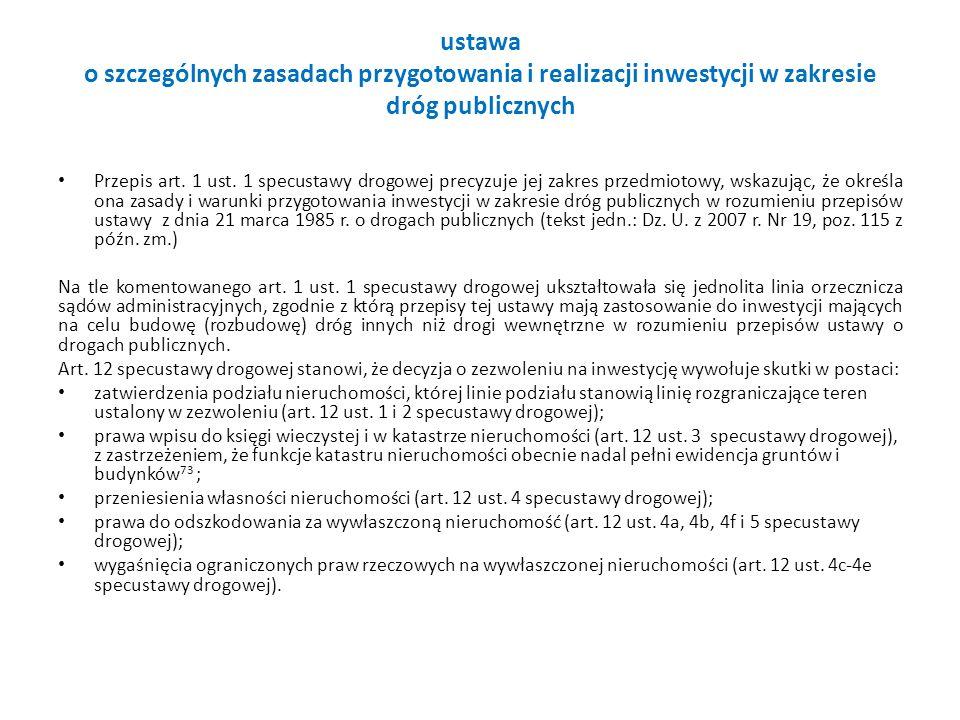 ustawa o szczególnych zasadach przygotowania i realizacji inwestycji w zakresie dróg publicznych