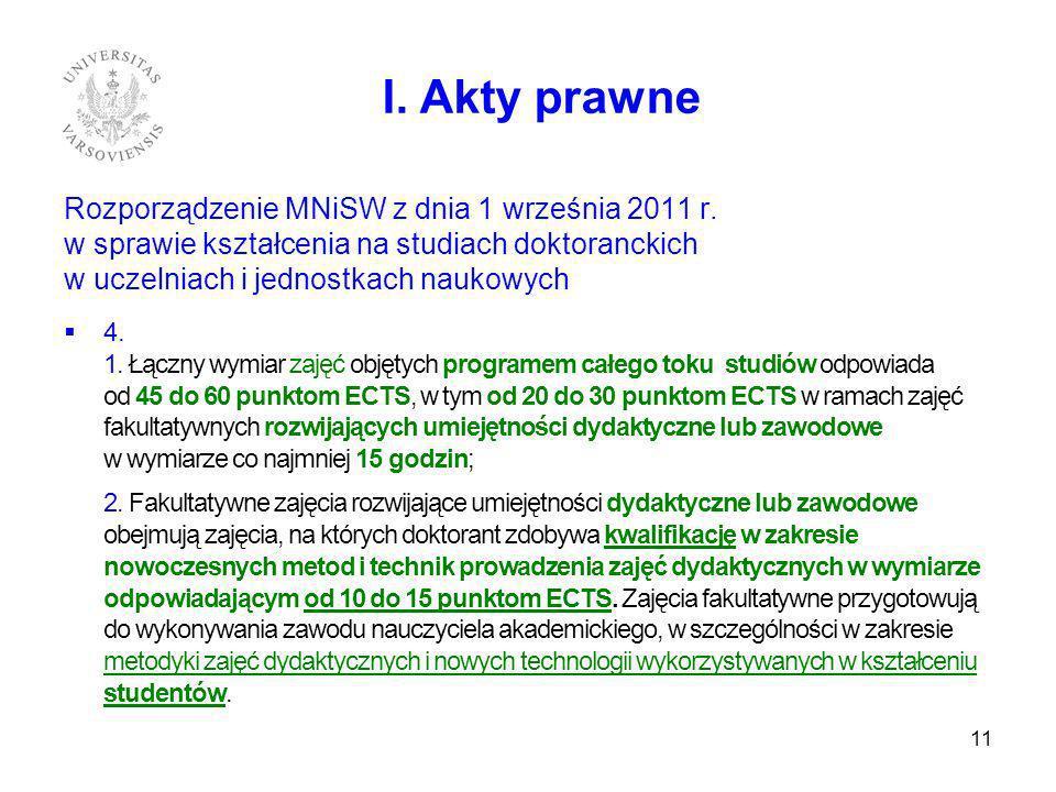 I. Akty prawne Rozporządzenie MNiSW z dnia 1 września 2011 r.