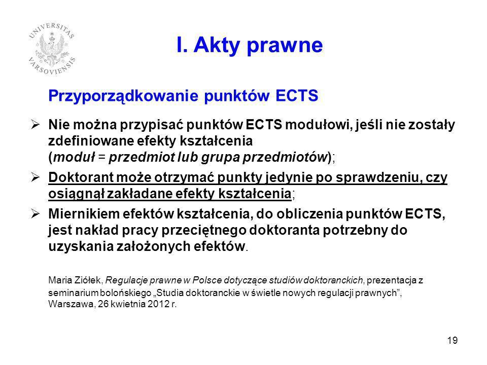 I. Akty prawne Przyporządkowanie punktów ECTS