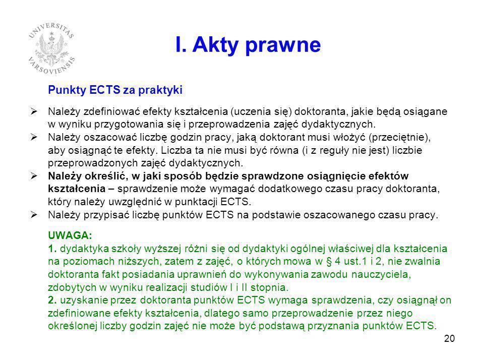 I. Akty prawne Punkty ECTS za praktyki