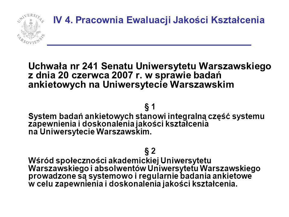 IV 4. Pracownia Ewaluacji Jakości Kształcenia ________________________