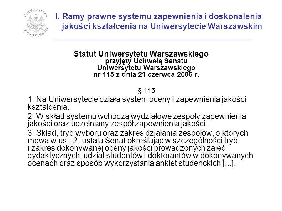 I. Ramy prawne systemu zapewnienia i doskonalenia