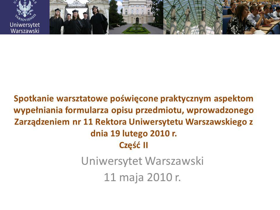 Uniwersytet Warszawski 11 maja 2010 r.