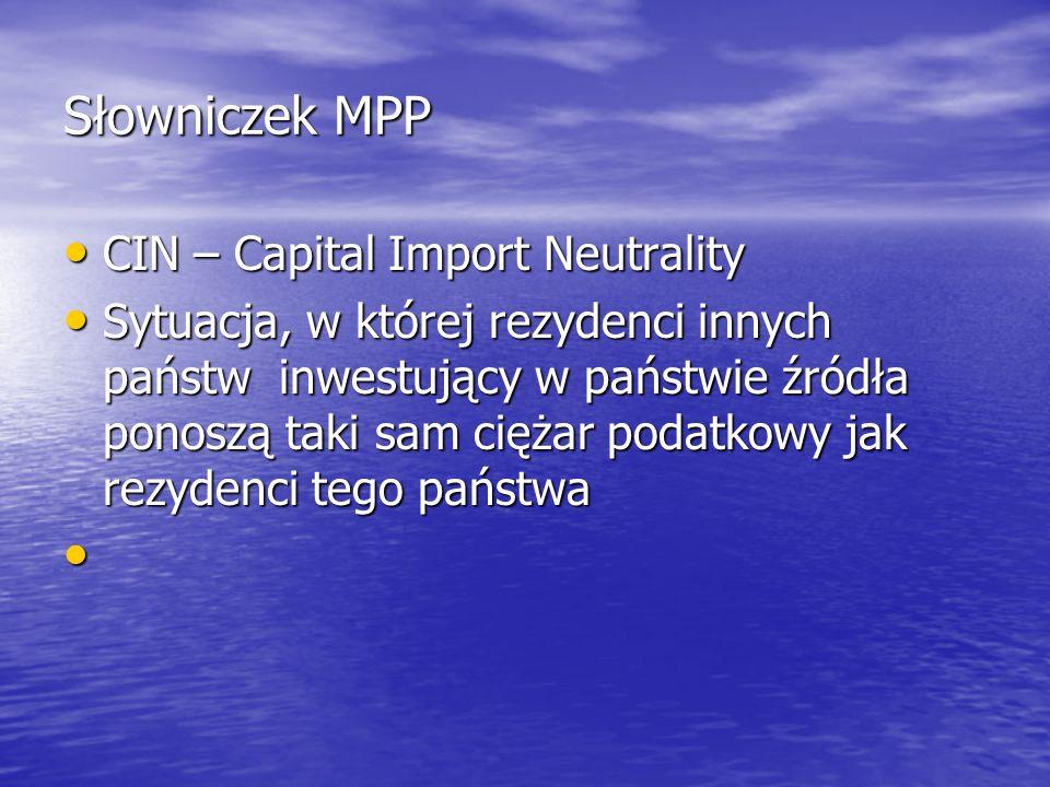 Słowniczek MPP CIN – Capital Import Neutrality