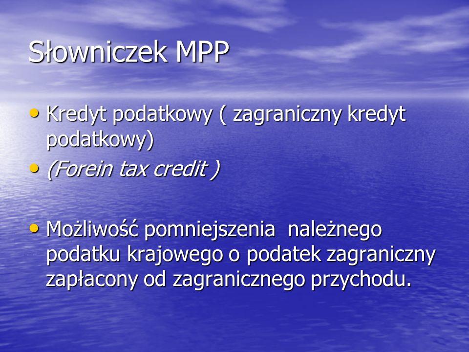 Słowniczek MPP Kredyt podatkowy ( zagraniczny kredyt podatkowy)