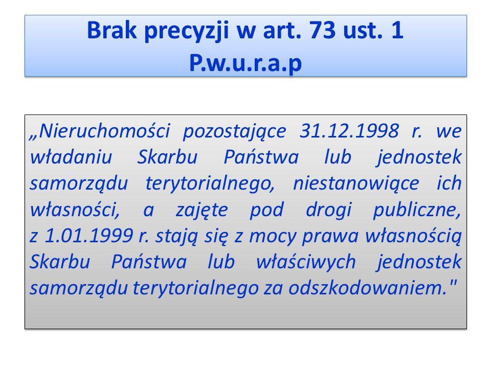 Brak precyzji w art. 73 ust. 1 P.w.u.r.a.p