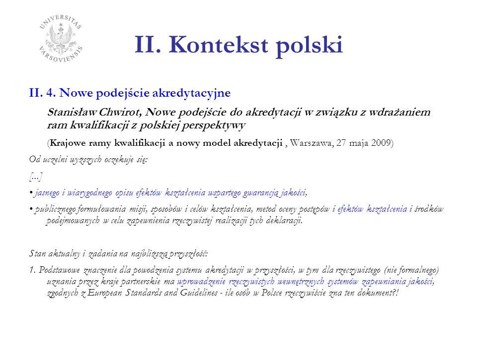 II. Kontekst polski II. 4. Nowe podejście akredytacyjne