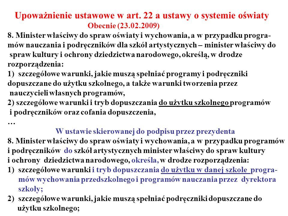 Upoważnienie ustawowe w art. 22 a ustawy o systemie oświaty