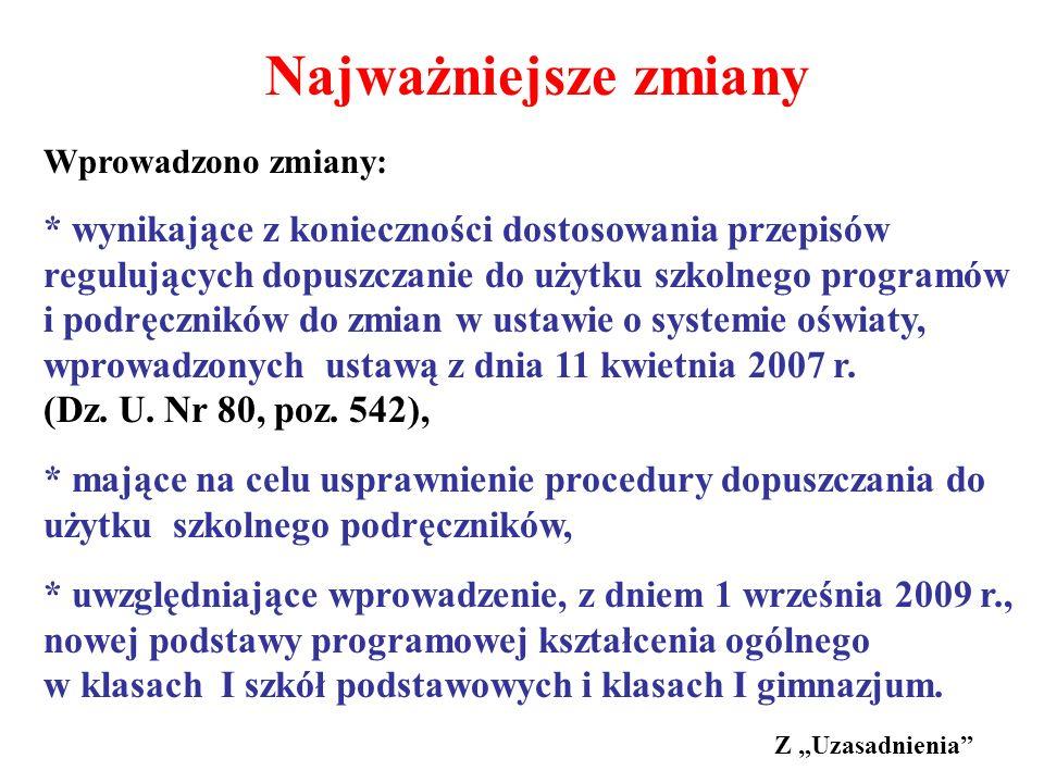 * uwzględniające wprowadzenie, z dniem 1 września 2009 r.,