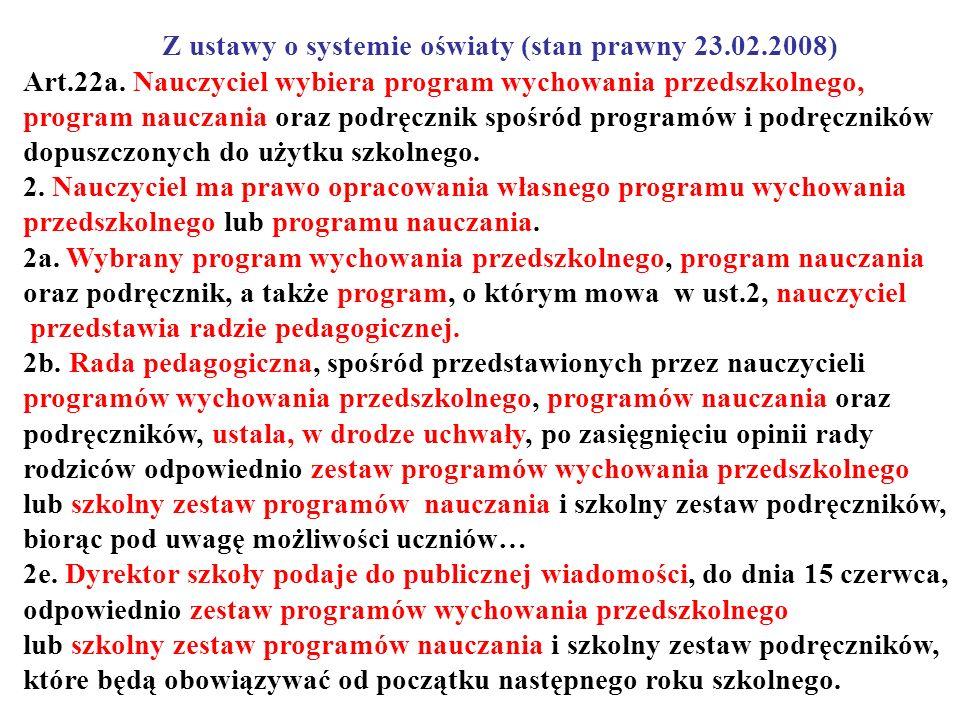 Z ustawy o systemie oświaty (stan prawny 23.02.2008)
