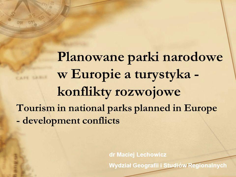 Planowane parki narodowe w Europie a turystyka - konflikty rozwojowe