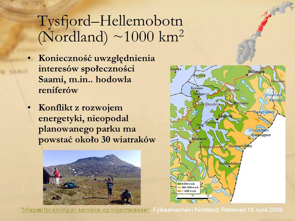 Tysfjord–Hellemobotn (Nordland) ~1000 km2