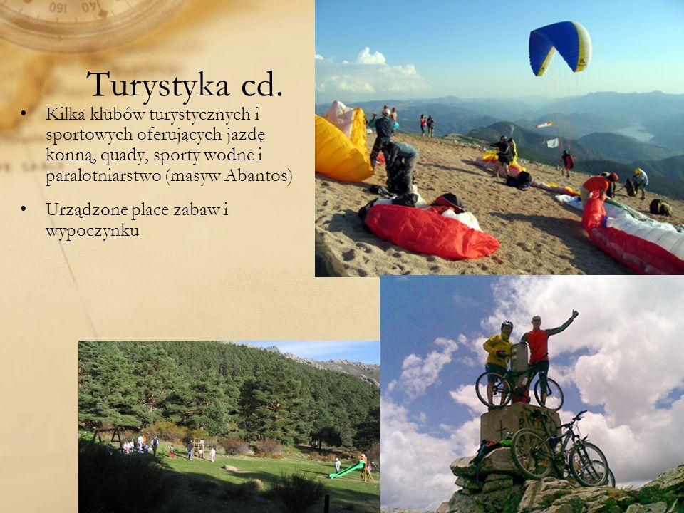 Turystyka cd. Kilka klubów turystycznych i sportowych oferujących jazdę konną, quady, sporty wodne i paralotniarstwo (masyw Abantos)