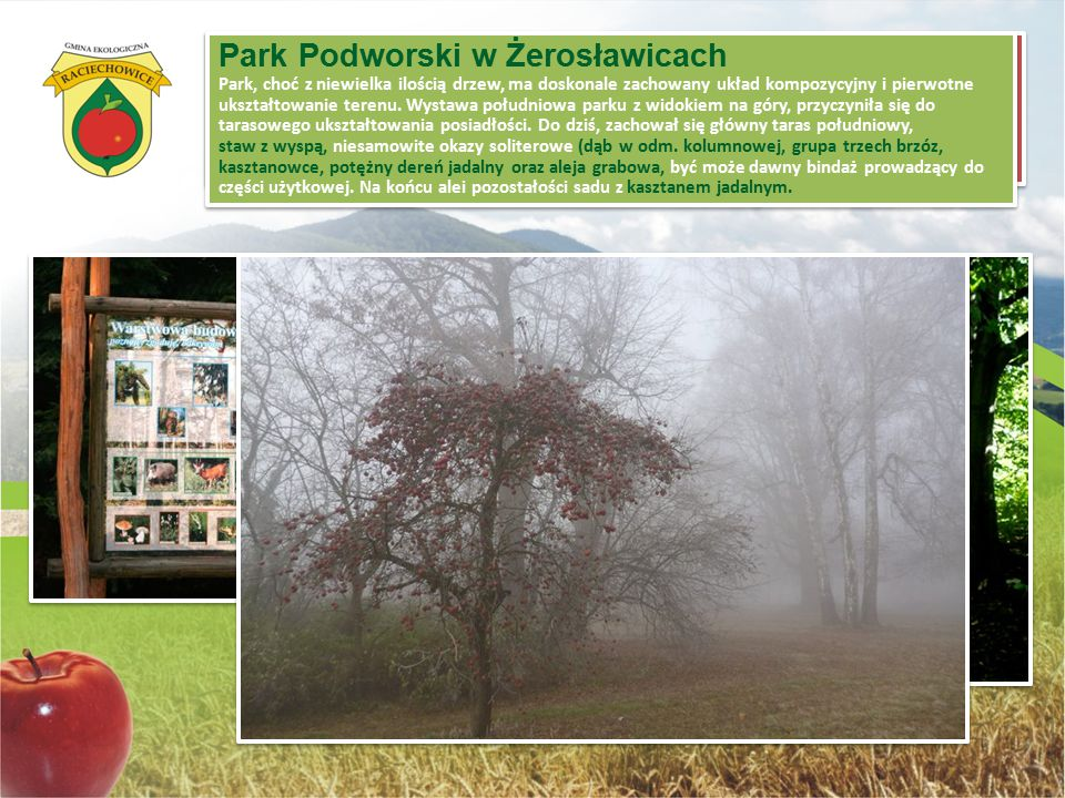 """Park Podworski w Żerosławicach Ścieżka edukacyjna """"Czasławiec"""