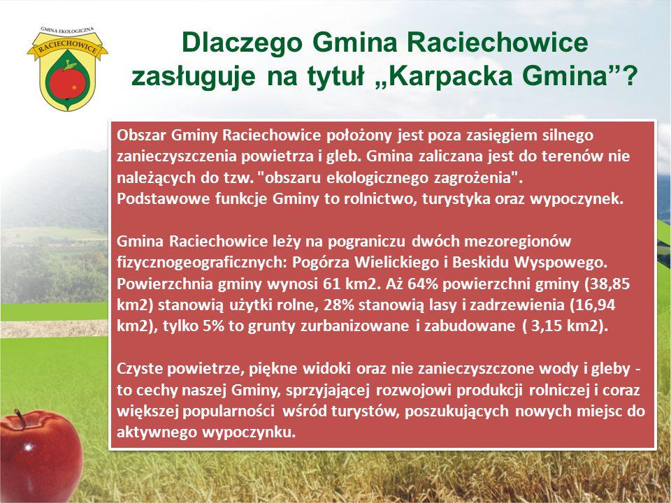 """Dlaczego Gmina Raciechowice zasługuje na tytuł """"Karpacka Gmina"""