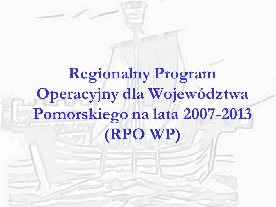 Regionalny Program Operacyjny dla Województwa Pomorskiego na lata 2007-2013 (RPO WP)