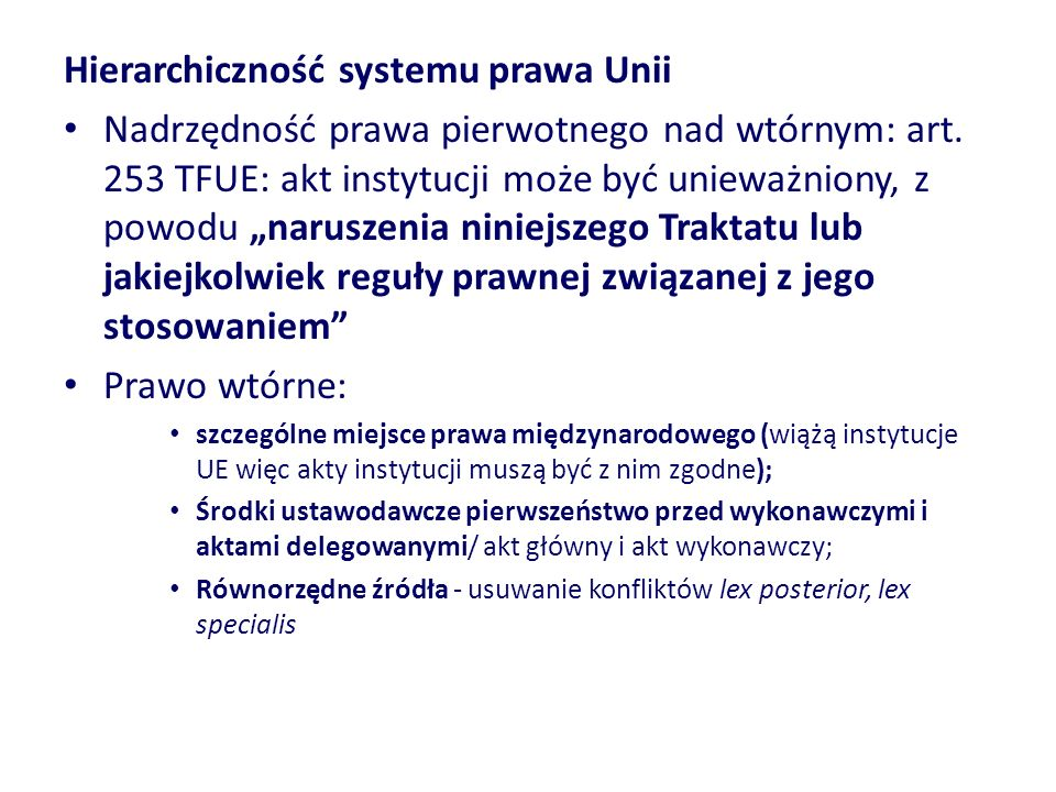 Hierarchiczność systemu prawa Unii