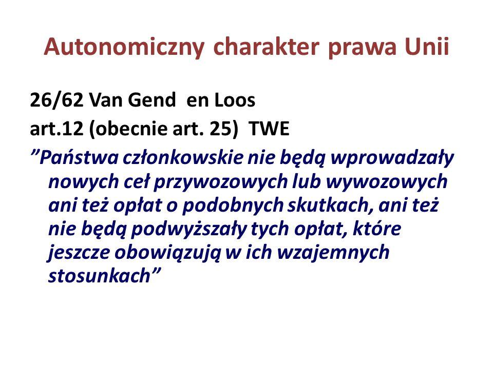 Autonomiczny charakter prawa Unii