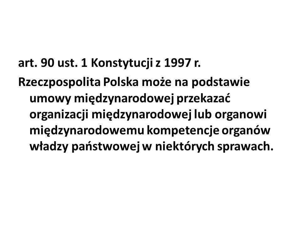 art. 90 ust. 1 Konstytucji z 1997 r.