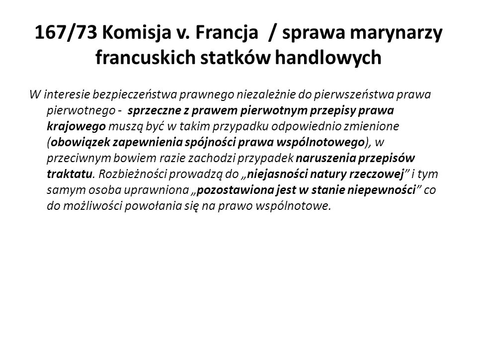 167/73 Komisja v. Francja / sprawa marynarzy francuskich statków handlowych