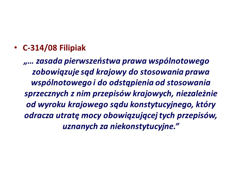 C‑314/08 Filipiak