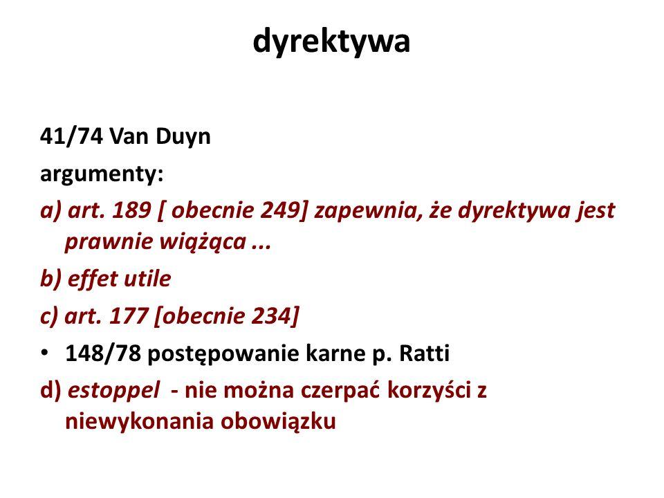 dyrektywa 41/74 Van Duyn argumenty: