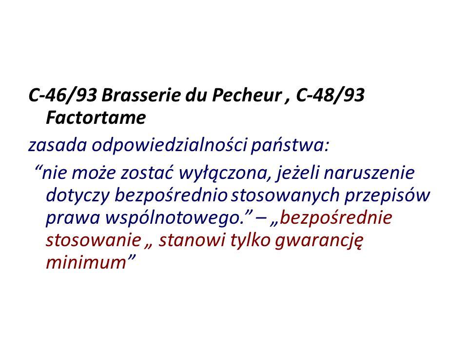 C-46/93 Brasserie du Pecheur , C-48/93 Factortame