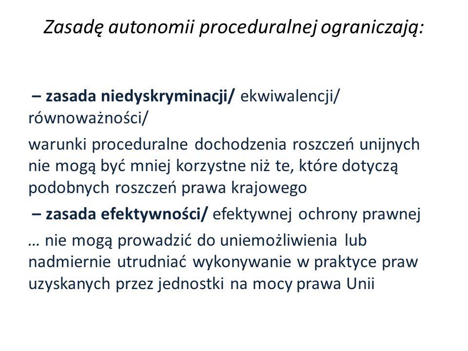 Zasadę autonomii proceduralnej ograniczają: