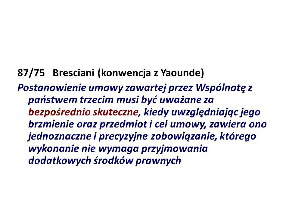 87/75 Bresciani (konwencja z Yaounde)