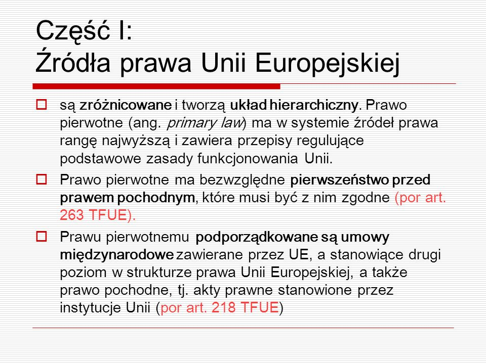 Część I: Źródła prawa Unii Europejskiej