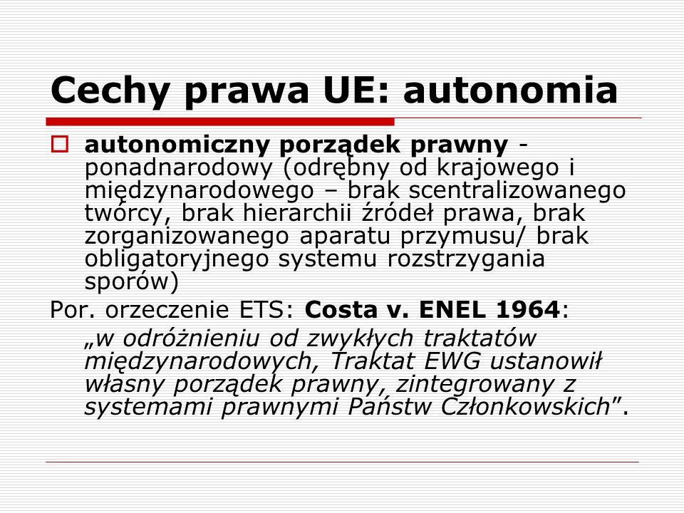 Cechy prawa UE: autonomia