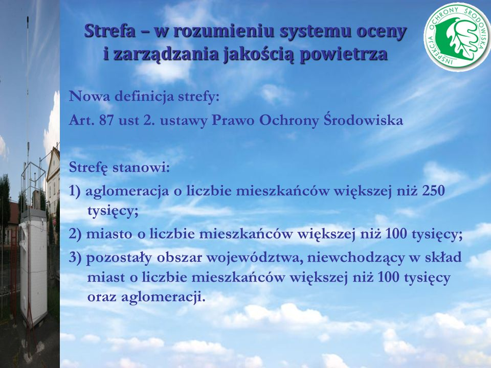 Strefa – w rozumieniu systemu oceny i zarządzania jakością powietrza