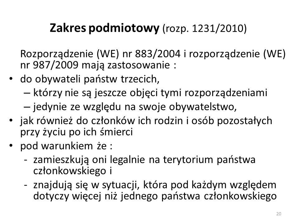 Zakres podmiotowy (rozp. 1231/2010)