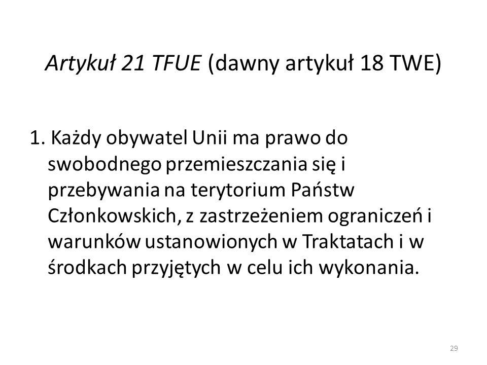 Artykuł 21 TFUE (dawny artykuł 18 TWE)