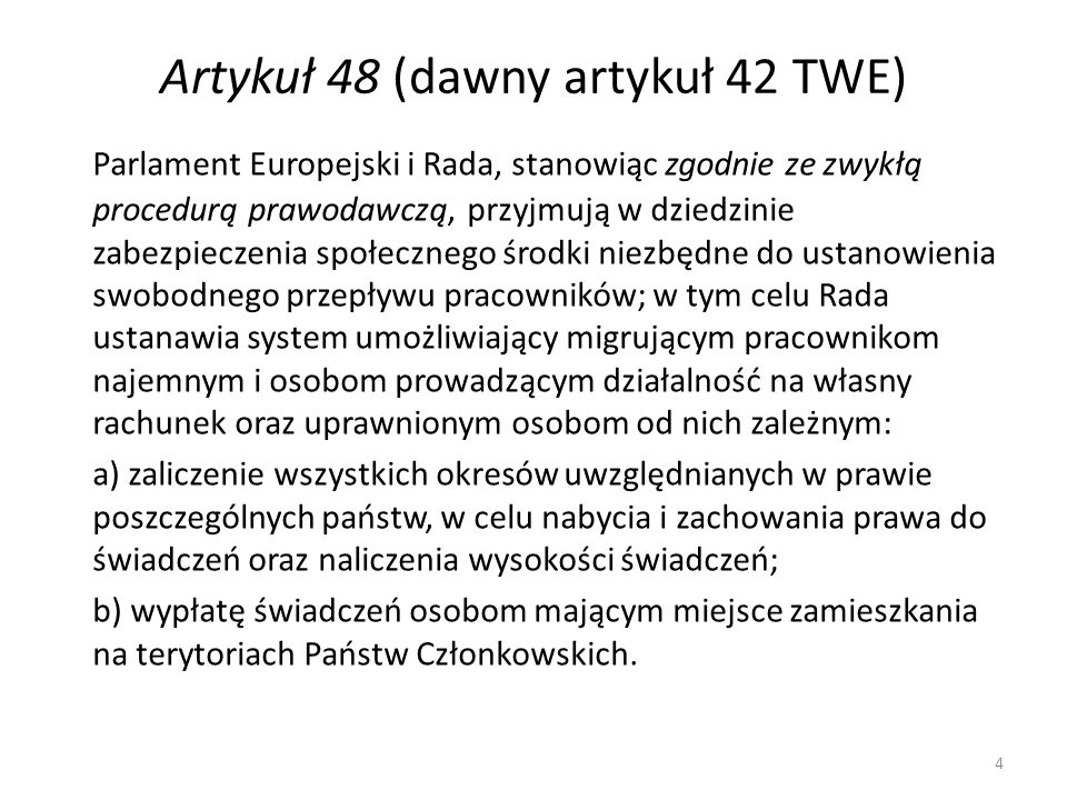 Artykuł 48 (dawny artykuł 42 TWE)