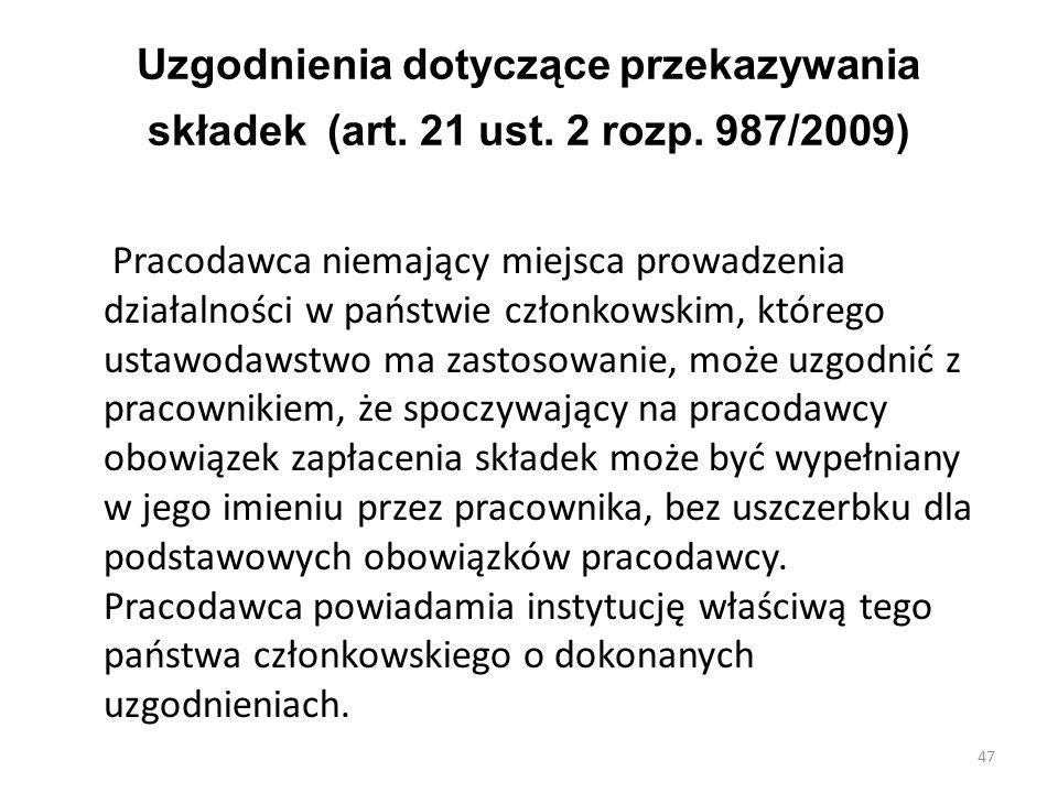 Uzgodnienia dotyczące przekazywania składek (art. 21 ust. 2 rozp