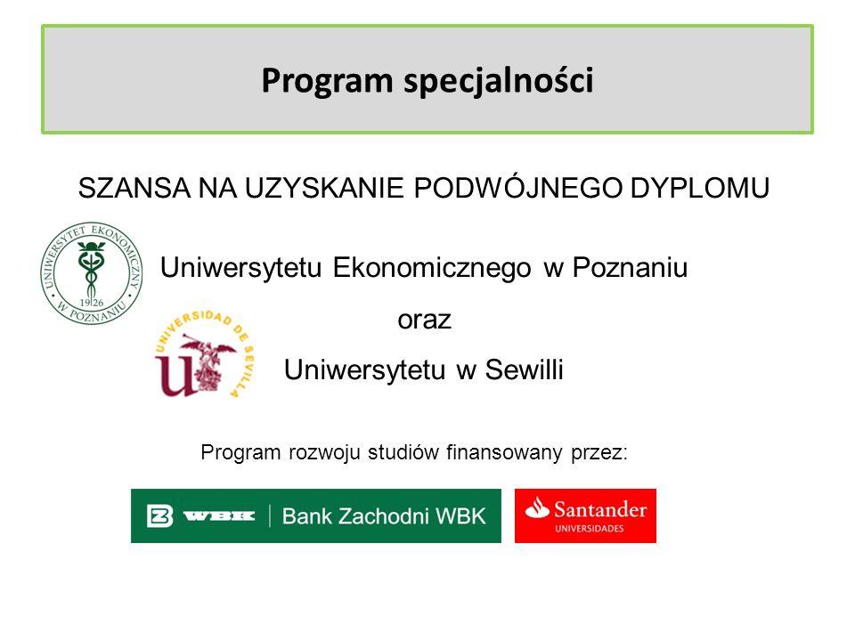 Program specjalności SZANSA NA UZYSKANIE PODWÓJNEGO DYPLOMU