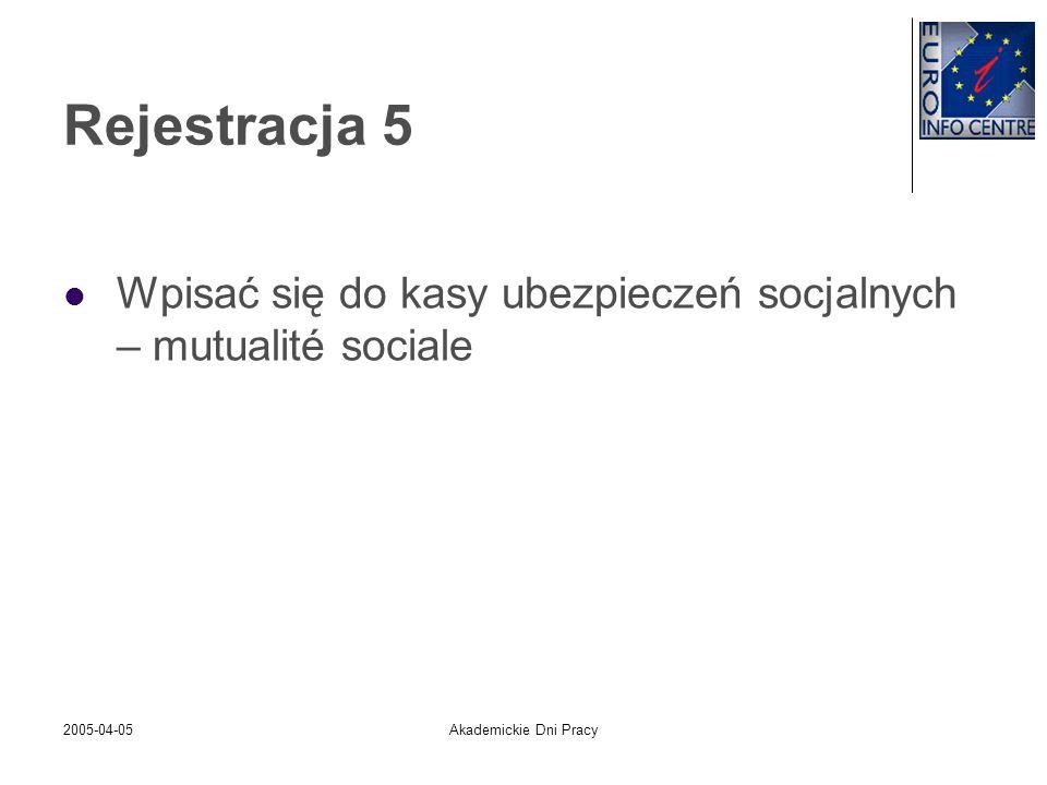 Rejestracja 5Wpisać się do kasy ubezpieczeń socjalnych – mutualité sociale.