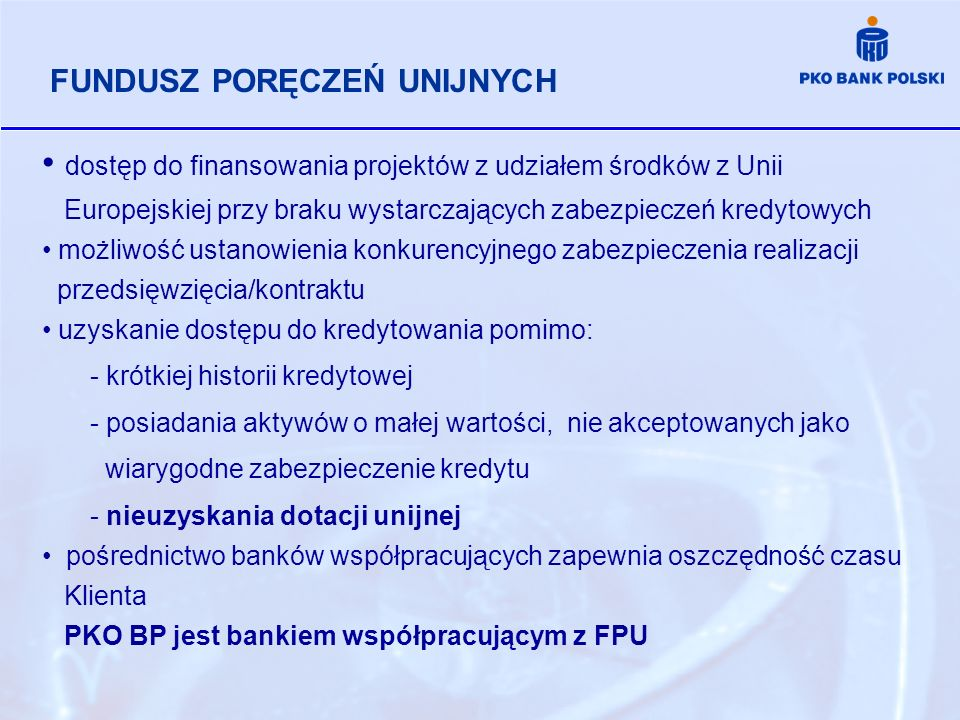 dostęp do finansowania projektów z udziałem środków z Unii