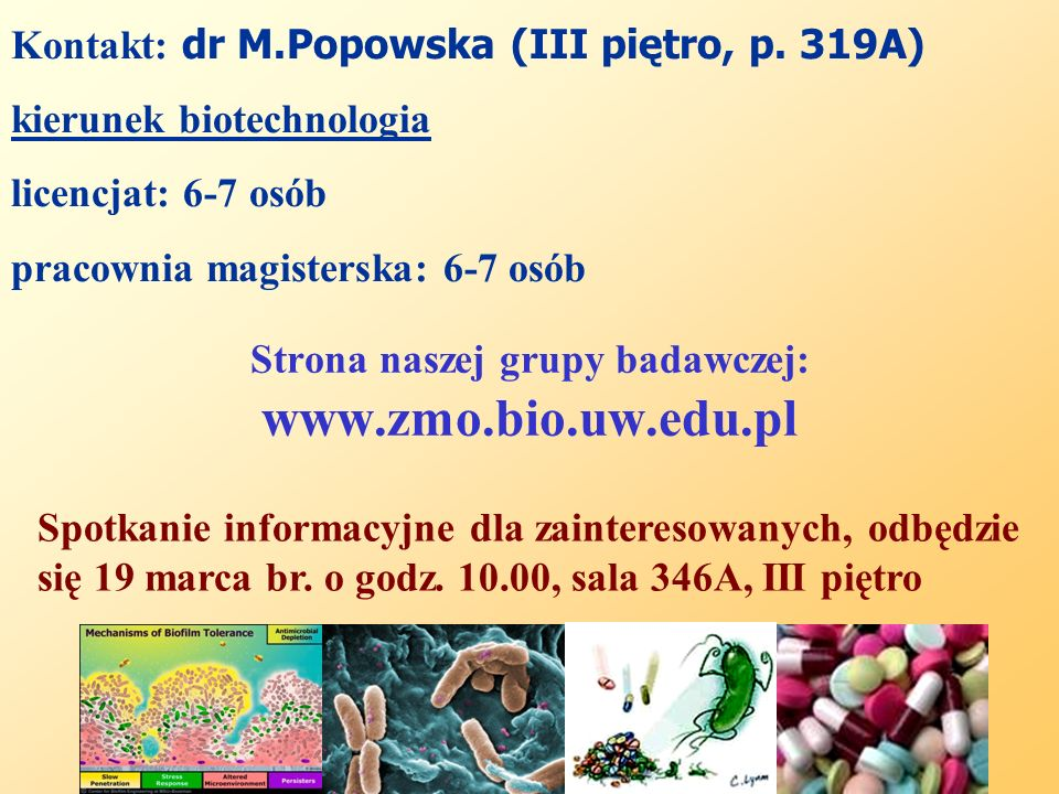 Strona naszej grupy badawczej: www.zmo.bio.uw.edu.pl
