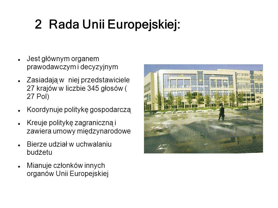 2 Rada Unii Europejskiej: