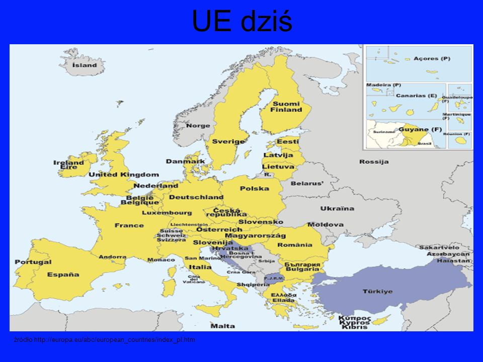 UE dziś źródło http://europa.eu/abc/european_countries/index_pl.htm