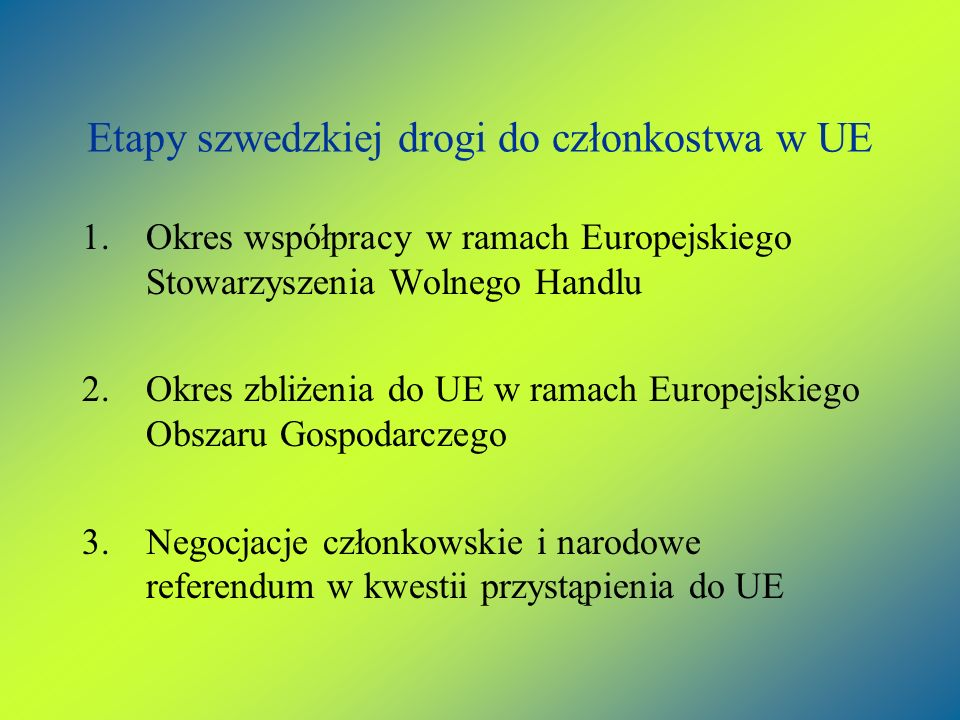 Etapy szwedzkiej drogi do członkostwa w UE