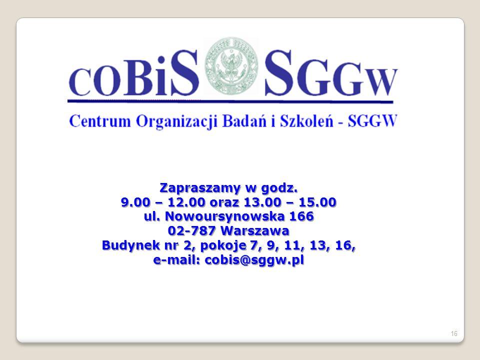 Zapraszamy w godz. 9.00 – 12.00 oraz 13.00 – 15.00. ul. Nowoursynowska 166. 02-787 Warszawa. Budynek nr 2, pokoje 7, 9, 11, 13, 16,
