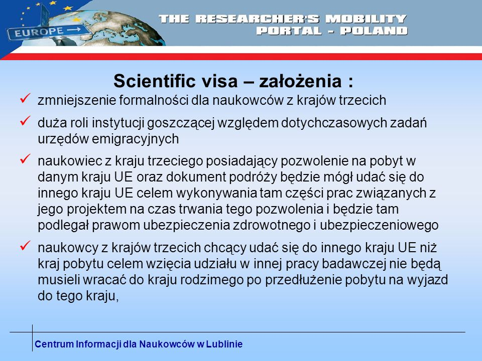 Scientific visa – założenia :