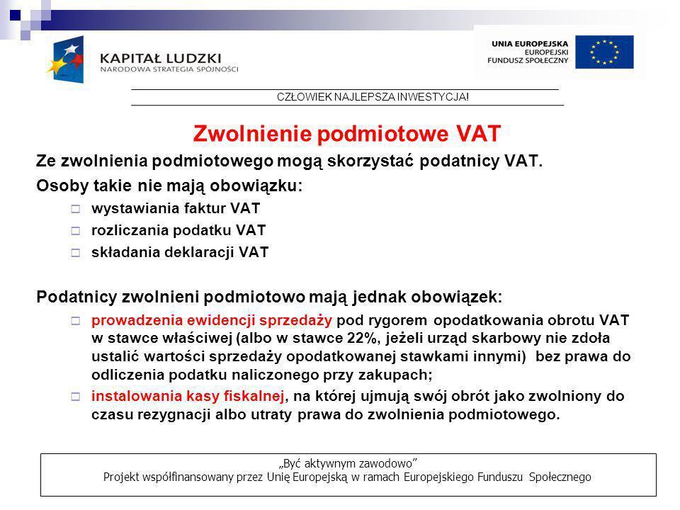 Zwolnienie podmiotowe VAT