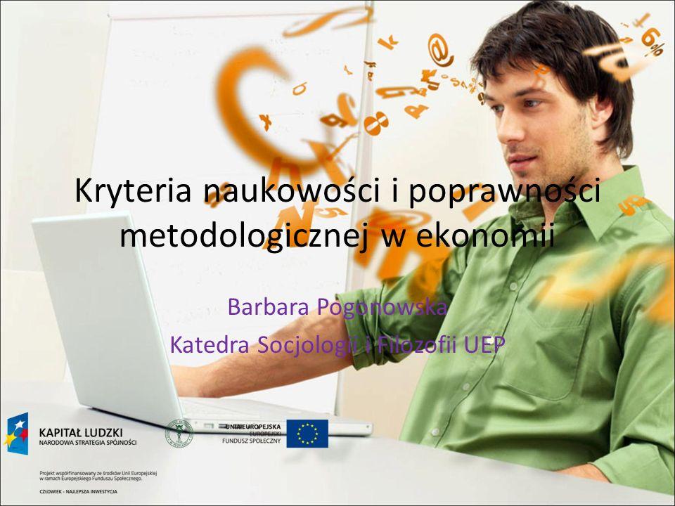 Kryteria naukowości i poprawności metodologicznej w ekonomii