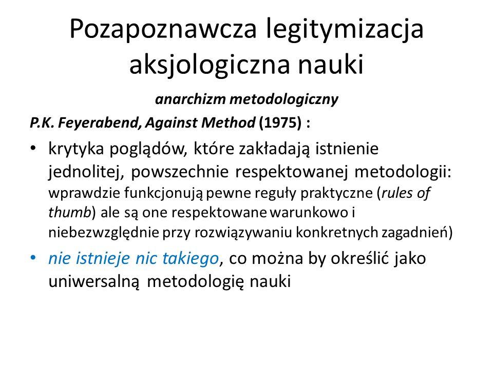 Pozapoznawcza legitymizacja aksjologiczna nauki